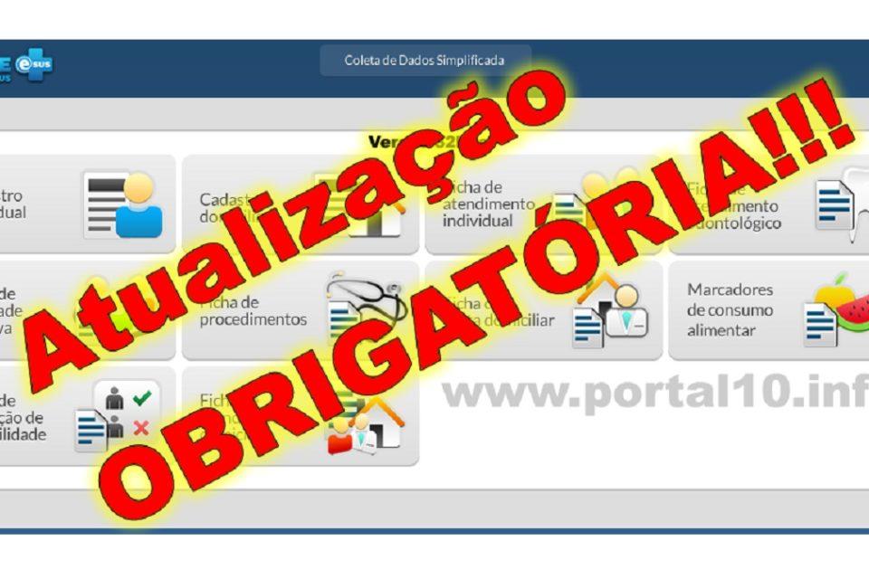 atualizacao e sus Atualização do e-SUS é OBRIGATÓRIA para todos os municípios: