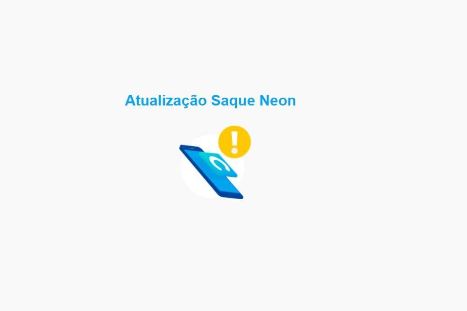 atualizacao saque neon Neon diminui valor do saque mas extingue o 1º saque grátis?